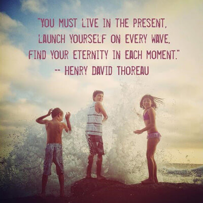 launch yourself in the present thoreau quote