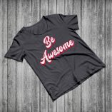 Be Awesome - Dark Heather