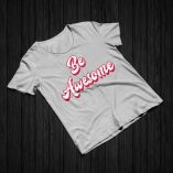 Be Awesome - Heather Grey