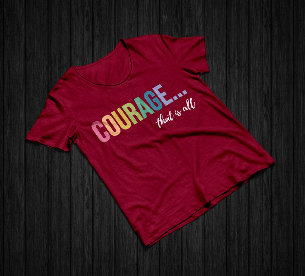 Courage That Is All v1