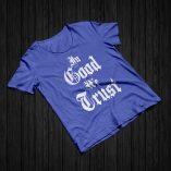 In Good We Trust - Heather Blue
