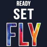 Ready Set Fly